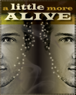 A Little More Alive poster