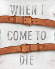 When I Come to Die poster